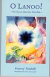 O Lanoo the Secret Doctrine (P) - Harvey Tordoff, Nina O'Connell