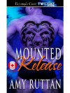 Mounted Release - Amy Ruttan