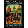 Richard III: The Road To Bosworth Field - P.W. Hammond, Anne F. Sutton, HRH The Duke of Gloucester