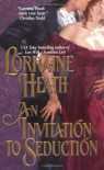 An Invitation to Seduction - Lorraine Heath