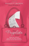 The Frugalista Files: How One Woman Got Out of Debt Without Giving Up the Fabulous Life - Natalie McNeal