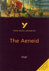 The Aeneid (York Notes Advanced) - Robin Edward Sowerby