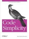 Code Simplicity: The Fundamentals of Software - Max Kanat-Alexander