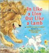 In Like a Lion, Out Like a Lamb - Marion Dane Bauer, Emily Arnold McCully