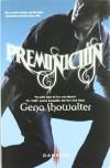 Premonición (Entrelazados, #2) - Gena Showalter
