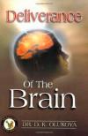 Deliverance of the Brain - D.K. Olukoya