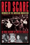 Red Scare: Memories of the American Inquisition - Griffin Fariello
