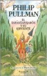 El Espantapájaros y Su Sirviente - Philip Pullman, Peter Bailey