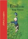 Emil in the Soup Tureen - Astrid Lindgren