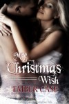 My Christmas Wish - Ember Case