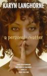 A Personal Matter - Karyn Langhorne, Karyn Langhorne Wynn