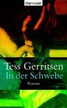 In der Schwebe. (Taschenbuch) - Tess Gerritsen