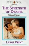 The strength of desire - Alison Fraser