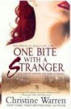 One Bite With A Stranger (The Others, Book 1) - Christine Warren