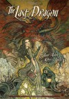 The Last Dragon - Jane Yolen, Rebecca Guay