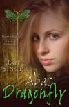 Alias Dragonfly - Jane Singer