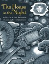 The House in the Night - Susan Marie Swanson, Beth Krommes