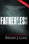 Fatherless - Brian J. Gail