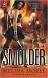 Smolder - Melina Morel