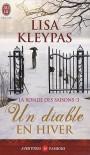 Un diable en hiver (La ronde des saisons, #3) - Lisa Kleypas, Edwige Hennebelle
