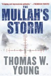 The Mullah's Storm - Tom  Young