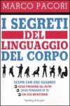 I segreti del linguaggio del corpo - Marco Pacori