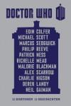Doctor Who: 11 Doktoren, 11 Geschichten - Neil Gaiman;Charlie Higson;Derek Landy;Eoin Colfer;Malorie Blackman;Marcus Sedgwick;Michael Scott;Alex Scarrow;Patrick Ness;Philip Reeve;Richelle Mead