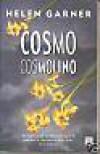 Cosmo Cosmolino - Helen Garner