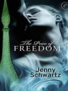 The Price of Freedom (Out of the Bottle Trilogy) - Jenny Schwartz