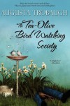 The Tea-Olive Bird Watching Society - Augusta Trobaugh