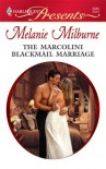 The Marcolini Blackmail Marriage (Harlequin Presents) - Melanie Milburne