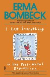 I Lost Everything in the Post-Natal Depression - Erma Bombeck