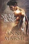 Savage Bond - Anne Marsh