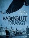 Rabenblut drängt - Nikola Hotel