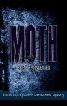 Moth (A Max Hollingsworth Paranormal Mystery Book 1) - Sean Poindexter