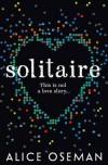 Solitaire - Alice Oseman