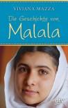 Die Geschichte von Malala - Viviana Mazza, Sophia Marzolff