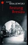 Festung Breslau - Marek Krajewski