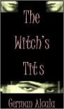 The Witch's Tits - German Alcala