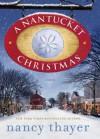 A Nantucket Christmas - Nancy Thayer