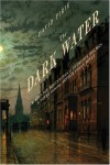 The Dark Water: The Strange Beginnings of Sherlock Holmes - David Pirie