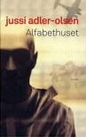 Alfabethuset - Jussi Adler-Olsen