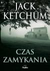 Czas zamykania - Jack Ketchum
