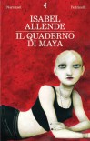 Il quaderno di Maya - Isabel Allende