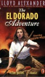The El Dorado Adventure - Lloyd Alexander