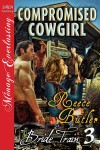 Compromised Cowgirl (Bride Train, #3) - Reece Butler