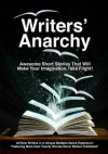 Writers' Anarchy: A Short Story Anthology - Earl Chessher, Harry S. Franklin, Hayley Carter, Scott J. Kelley