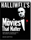 Halliwell's: The Movies that Matter - David Gritten