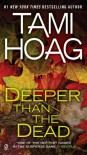 Deeper Than the Dead (Oak Knoll) - Tami Hoag