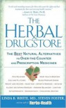 The Herbal Drugstore - Linda B. White, Steven Foster
